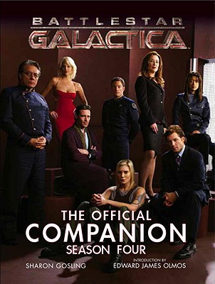 Battlestar Galactica By Gosling, Sharon/ Olmos, Edward James (INT)